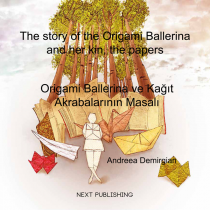 The story of the Origami Ballerina and her kin, the papers (engleză-turcă)